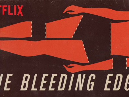 Can Healthcare Be Hazardous to Your Health? A review of Netflix's The Bleeding Edge