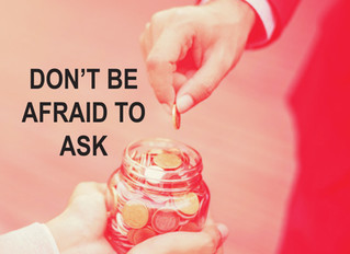Don't Be Afraid to Ask!