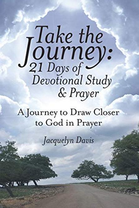 Take the Journey: 21 Days of Devotional Study & Prayer