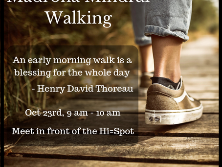 Oct 25th- Madrona Mindful Walk