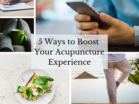5 Tips for a Better Acupuncture Treatment