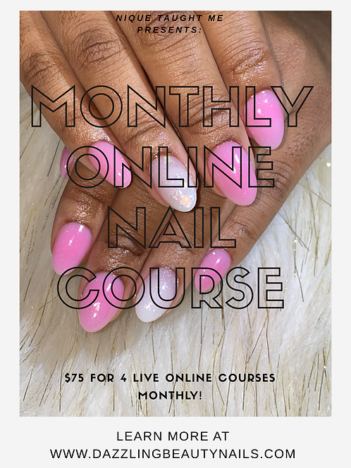 Monthly Online Nail Course