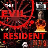 Evil Is Resident - Single