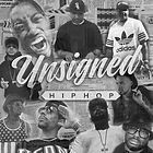 Unsigned Hip Hop