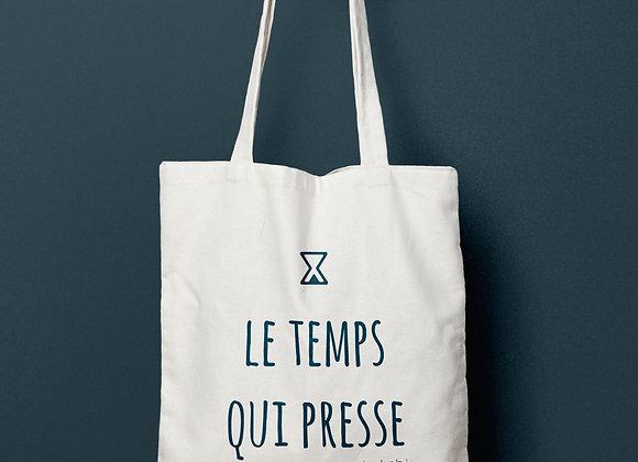 """Tote bag """"Le Temps Qui Presse"""""""