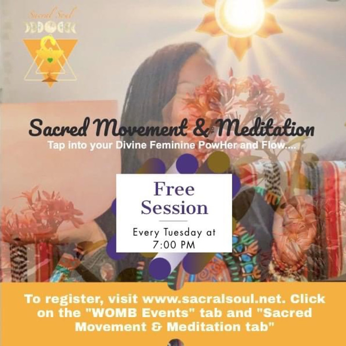 Sacred Movement & Meditation