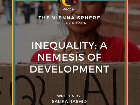 Inequality: A Nemesis of Development