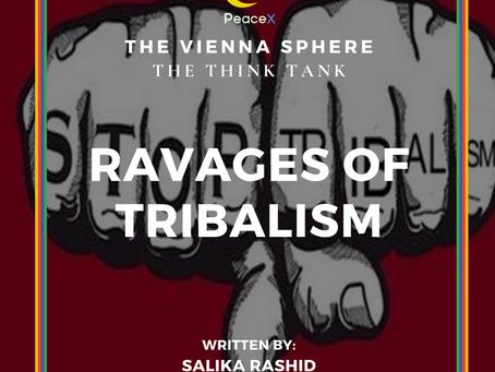 Ravages of Tribalism