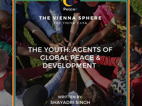 The Youth: Agents of Global Peace & Development