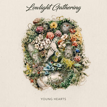 Lowlight Gathering - Young Hearts EP Review