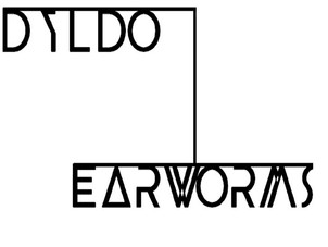 Dyldo - Earworms Album Review