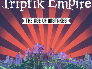 Triptik Empire - The Age Of Mistakes EP Review