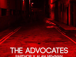Rapthor x Alan Newman - The Advocates Album Review