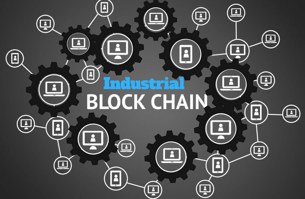 Industrial Blockchain Coming to Your Industry