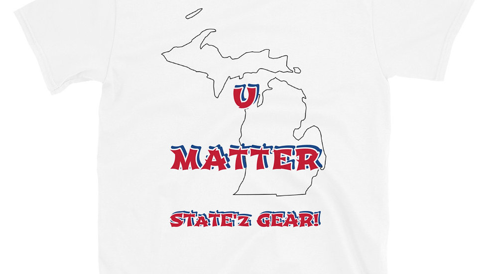 U MATTER-MI---Unisex T-Shirt