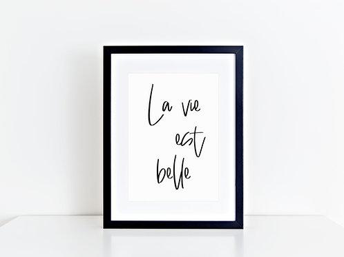 """Artprint """"La vie est belle"""""""