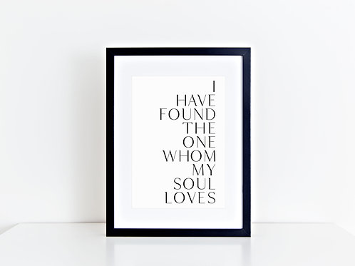 "Artprint ""I have found the one whom my soul loves"""