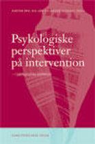 Psykologiske perspektiver på intervention