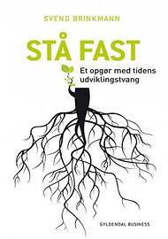 """Klik her for at læse min anmeldelse af Svend Brinkmanns bestseller """"Stå Fast""""..."""