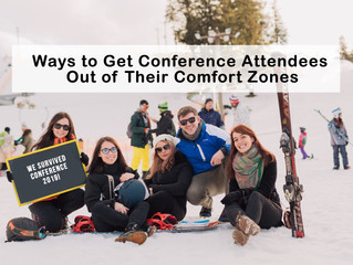 10 Ways to Get Conference Attendees Out of Their Comfort Zones