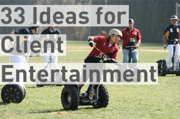 33 Ideas for Client Entertainment