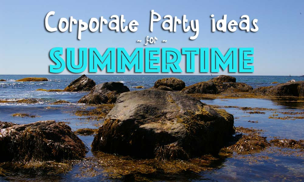 Corporate Party Ideas for Summer