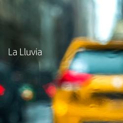 La Lluvia | The Rain