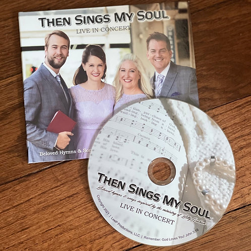 CD / Then Sings My Soul - Live in Concert
