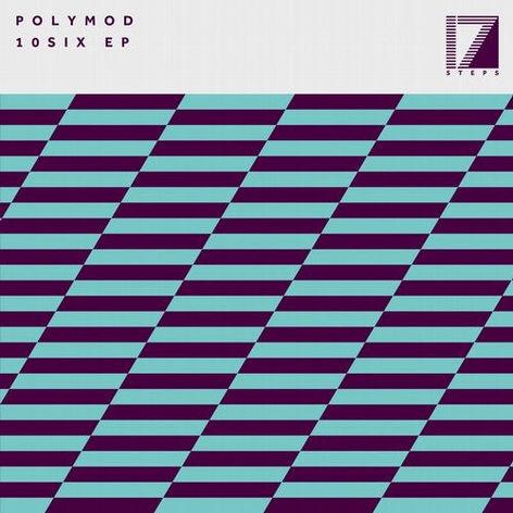 Polymod: 10six EP on 17 Steps