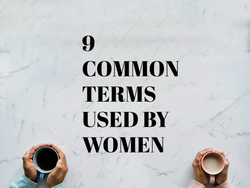 Decoding 9 Common Terms Used By Women