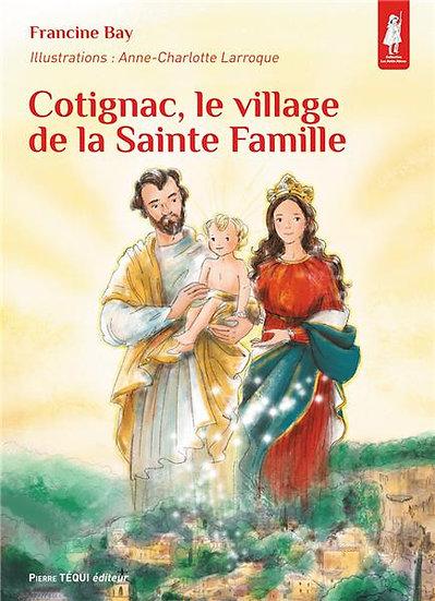 "Livre "" Cotignac, village de la Sainte Famille"