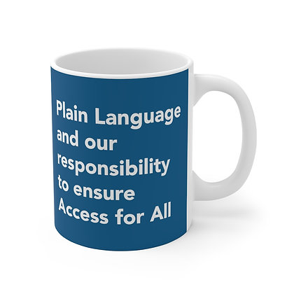 Plain Language and our responsibility to ensure Access for All Mug