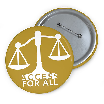 "Access for All 3"" Button Gold"