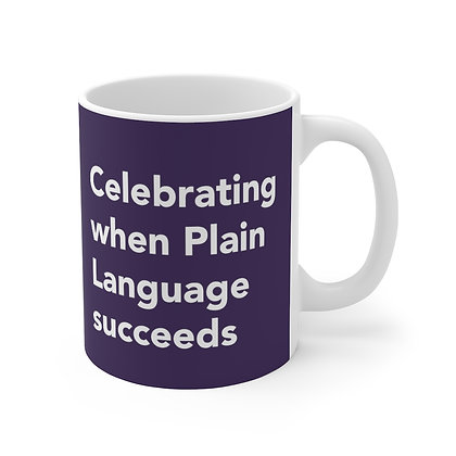 Celebrating when Plain Language Succeeds Mug