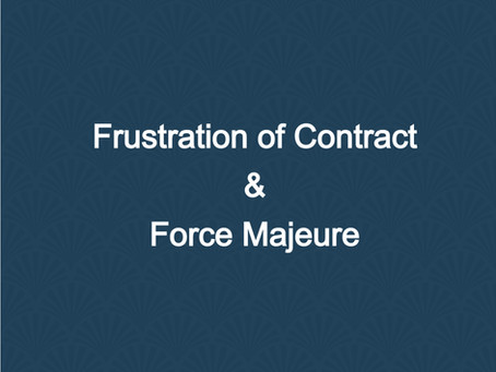 Frustration of (employment) Contract and Force Majeure