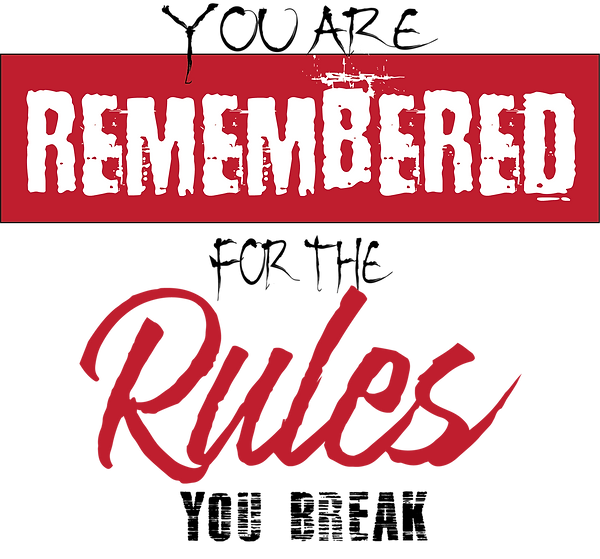 You are remembered Rules broken.png