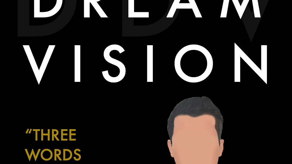 Desire Dream Vision