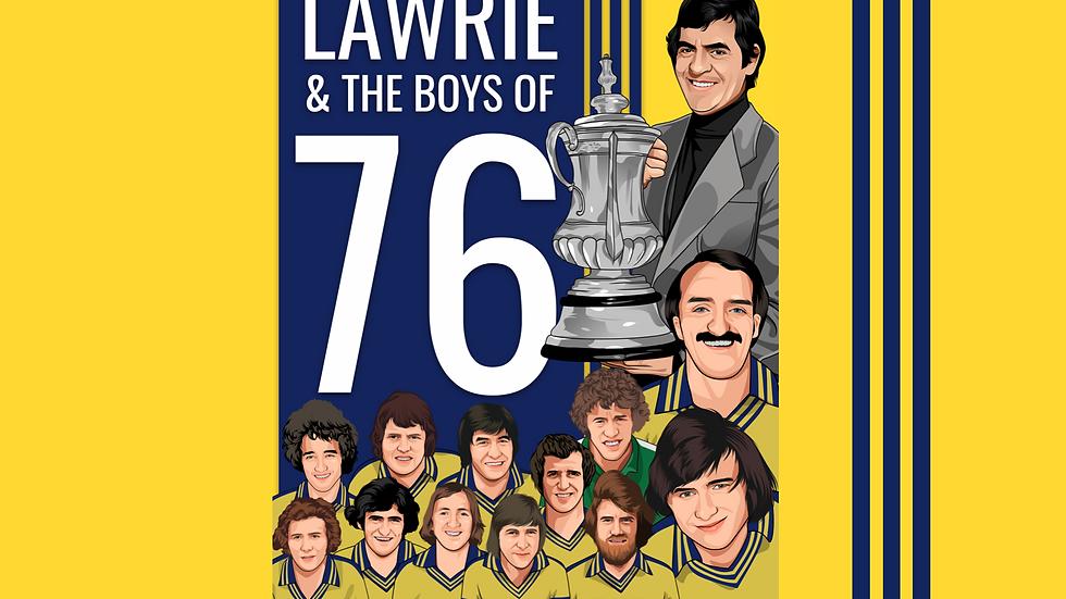Lawrie & The Boys of 76 (DVD + Digital Copy)
