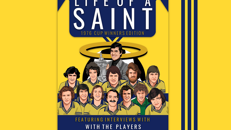 LIFE OF A SAINT | 1976 Cup Winners Edition (Book)