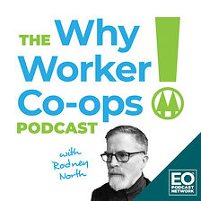 The Why Worker Co-ops Podcast with Rodney North Headshot Podcast Face Card