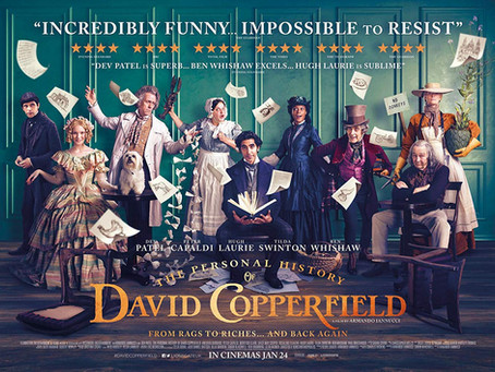 The Personal History of David Copperfield - lots of trickery and fun in this truncated version.