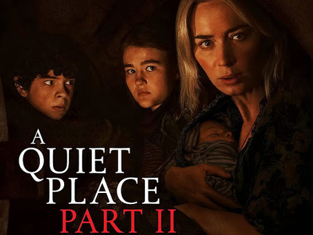 A Quiet Place Part 2 - comparisons to Alien and Aliens spring to mind