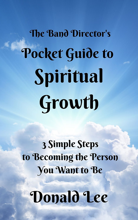 The Band Director's Pocket Guide to Spiritual Growth E-book