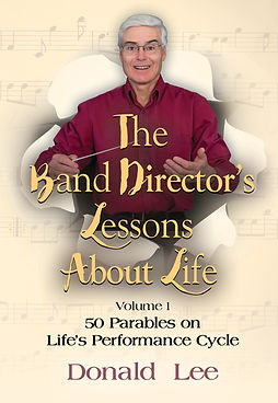 The Band Director's Lessons About Life B