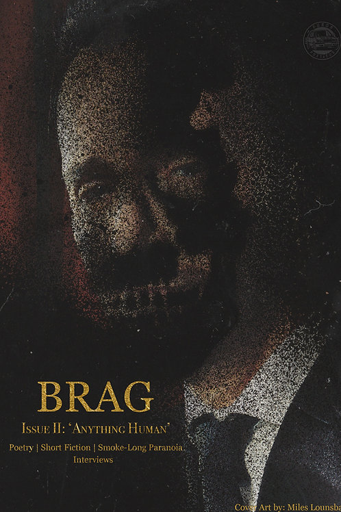 "BRAG Issue II: ""Anything Human"""