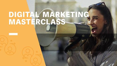 Digital Marketing Masterclass - August 2021