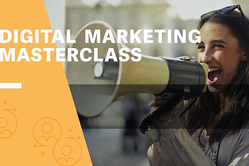 Digital Marketing Masterclass - 2 Dec 2020