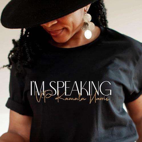 Kamala Harris   Im Speaking Gold TShirt   Feminist Womens Unisex T Shirt