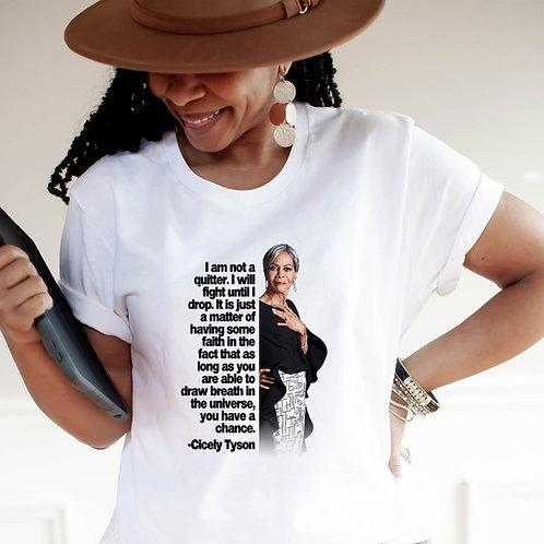 Cicely Tyson Shirt | I Am Not A Quitter | Women's  Short Sleeve T-Shirt