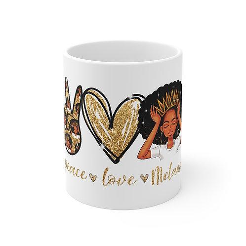 Peace Love Melanin Mug 11oz